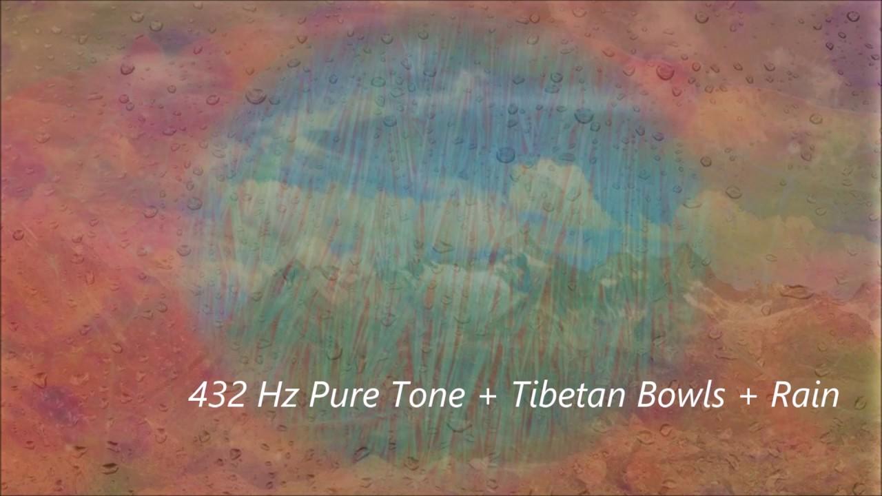 432 Hz Pure Tone + Tibetan Bowls + Rain Meditation