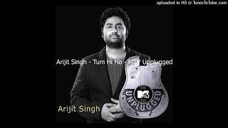 Tum hi ho | Arijit Singh | MTV Unplugged