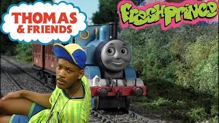 Thomas the Tank Engine™: The Fresh Prince of Bel-Air (Remix) (V3)