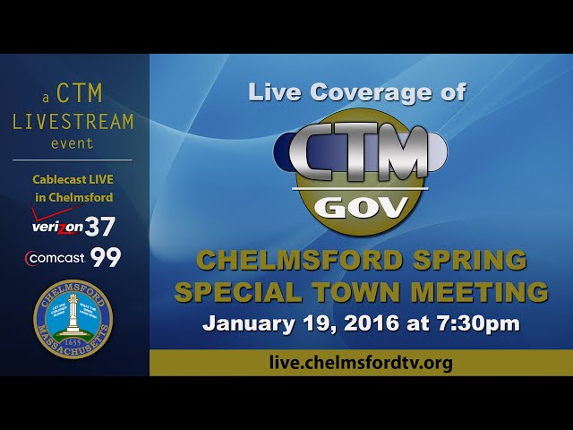 Chelmsford Special Town Meeting, Jan. 19, 2016