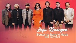 Lagu Kenangan bersama Band 4 Nada (30 Juli 2020)