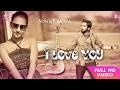 I Love You Sunny Bajwa Gurpreet Singh Latest Punjabi Songs 2017 Mp4 Records