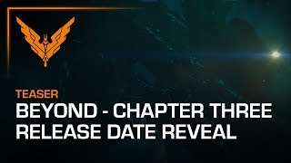 Elite Dangerous: Beyond - Chapter Three | Release Date Announcement