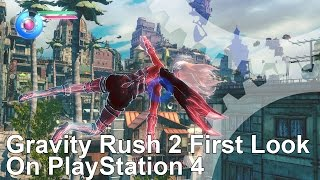 Gravity Rush 2 PS4 First Look/Tech Analysis