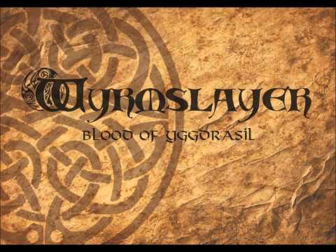 Wyrmslayer   Blood of Yggdrasil