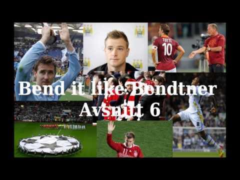 Bend it like Bendtner | Avsnitt 6 - 2012