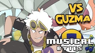 Pokemon Musical Bytes - Vs. Guzma - Man on the Internet