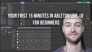 Your First 15 Minutes in Ableton Live 10 for Beginners