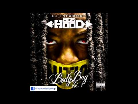 Ace Hood - Mr. Hood [ Body Bag Vol. 1 ]