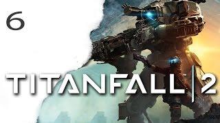 TITANFALL 2 Gameplay German #6 Let