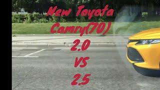 New Camry (70)  2.0 vs 2.5. Разгон. Динамика.