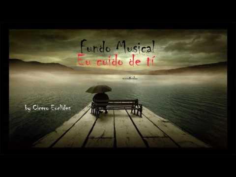 Fundo Musical Eu cuido de ti // by Cicero Euclides