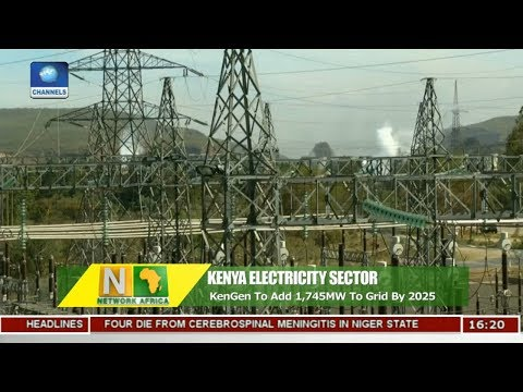 KenGen To Add 1,745MW Electricity Sector In Kenya By 2025 |Network Africa|