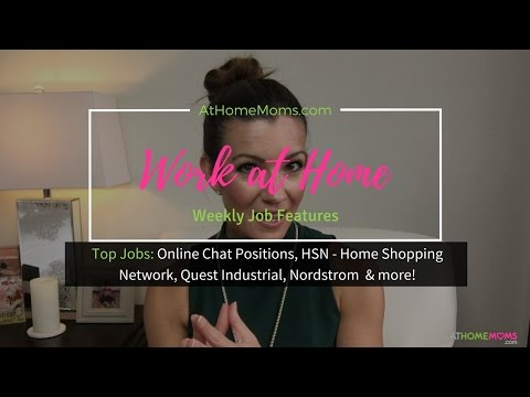 Make Money At Home | Stay At Home Mom Jobs | Online Chat   Home Shopping Network & More!