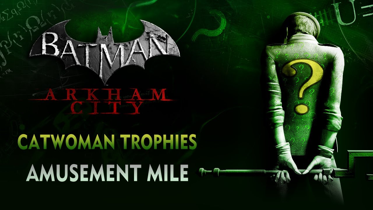 Batman: Arkham City - Catwoman Trophies - Amusement Mile