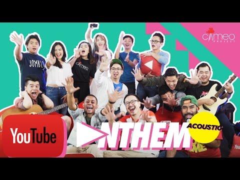 YOUTUBE ANTHEM - AKUSTIK feat. EDHO ZELL, LDP, HAN YOO RA, KEVIN ANGGARA