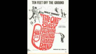 Ten Feet Off the Ground - The One and Only, Original Genuine Family Band