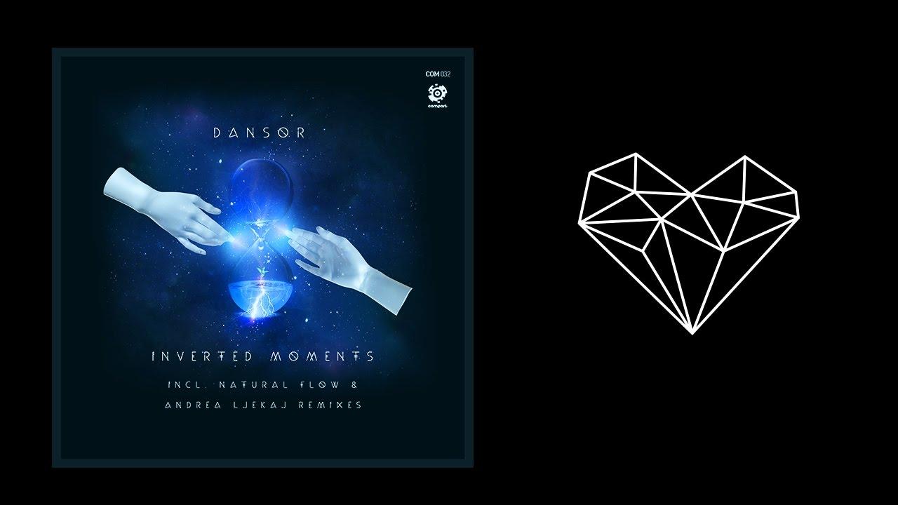 Download Dansor - Inverted Moments (Original Mix)