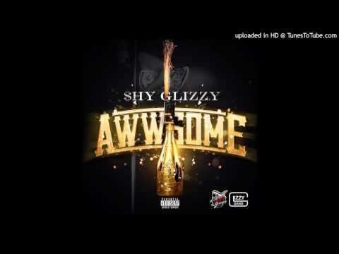 Shy Glizzy - Awwsome (Audio)