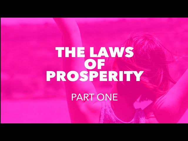 The Laws of Prosperity - Part One - Replay