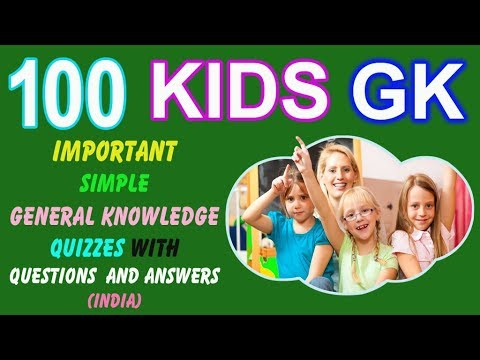 100 Important Simple Gk General Knowledge Quizzes With Questions Answers For Kids And Students Youtube