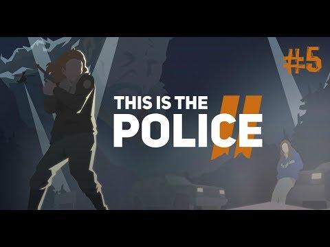 This is the Police 2 [#5] - Призраки прошлого