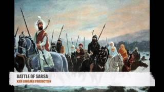 BATTLE OF SARSA - KAM LOHGARH PRODUCTION