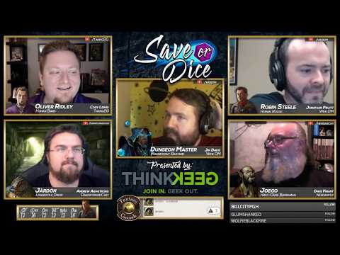 Save or Dice | Episode 2 - Out of Sight, Out of Brains | Web DM, Nerdarchy, Taking20, DawnforgedCast