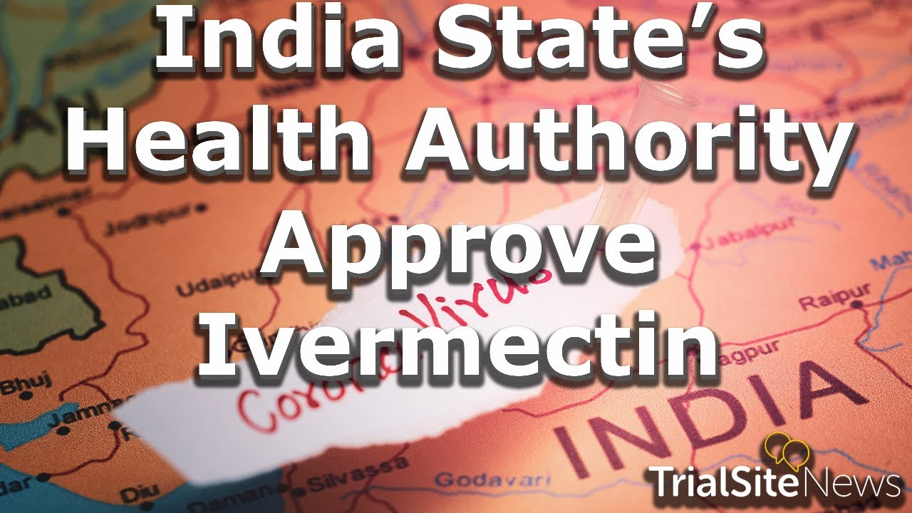 Clinical Trials and Research News Weekly Roundup | India State's Health Authority Approve Ivermectin