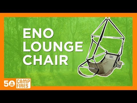 50 Campfires: eno Lounger Chair YouTube