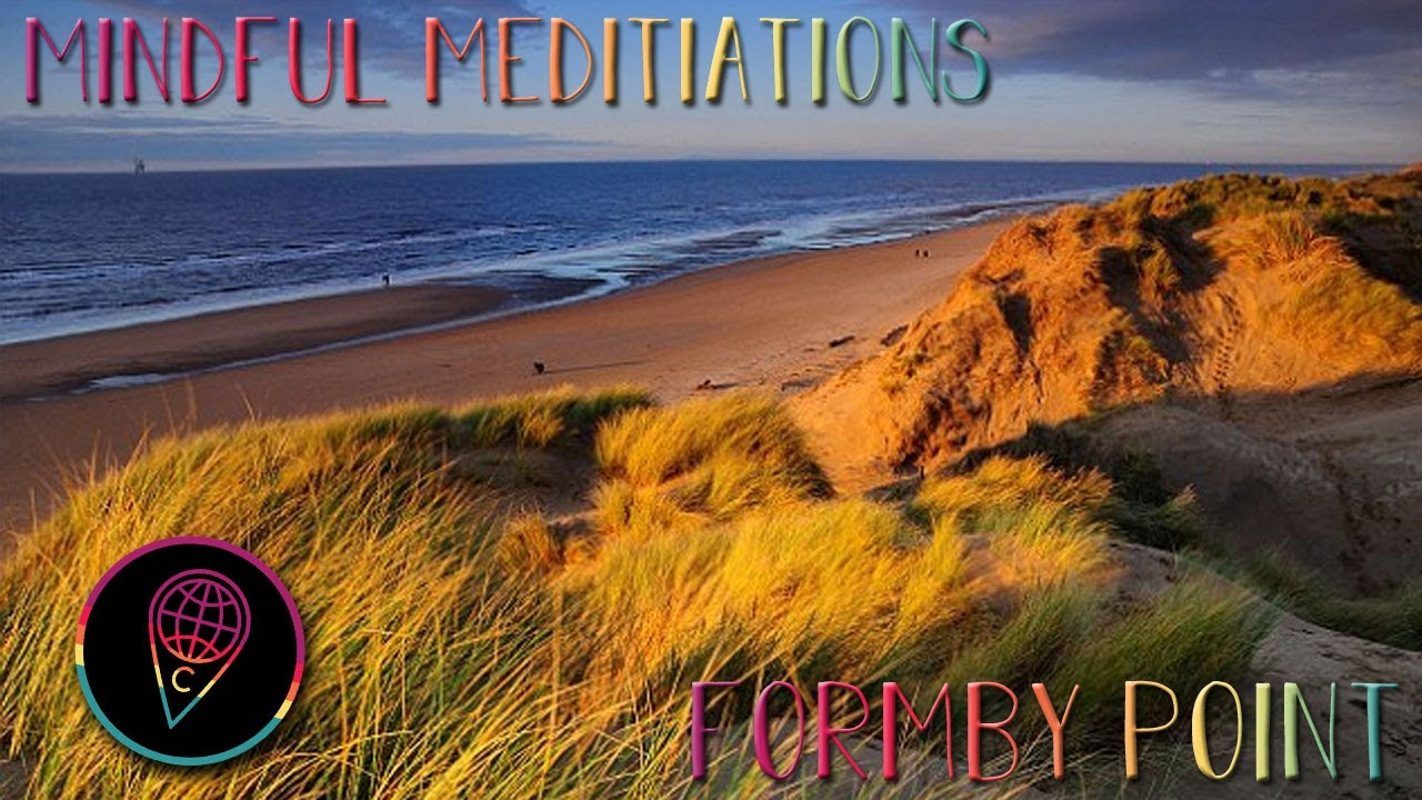 Mindful Meditations: Formby Point