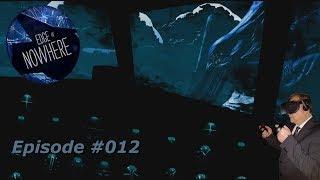 Edge of Nowhere VR - Victors Ende (Finale) - #012 - [Deutsch] [HD+] [Oculus Rift]