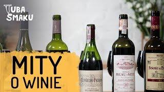 Popularne MITY O WINIE #2 | Ale Wino i Tuba Smaku