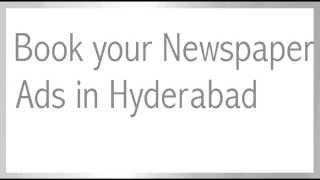 Book Newspaper advertisement Agencies In Hyderabad