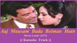 Aaj mausam bada beimaan hain Karaoke by Rohit Singh