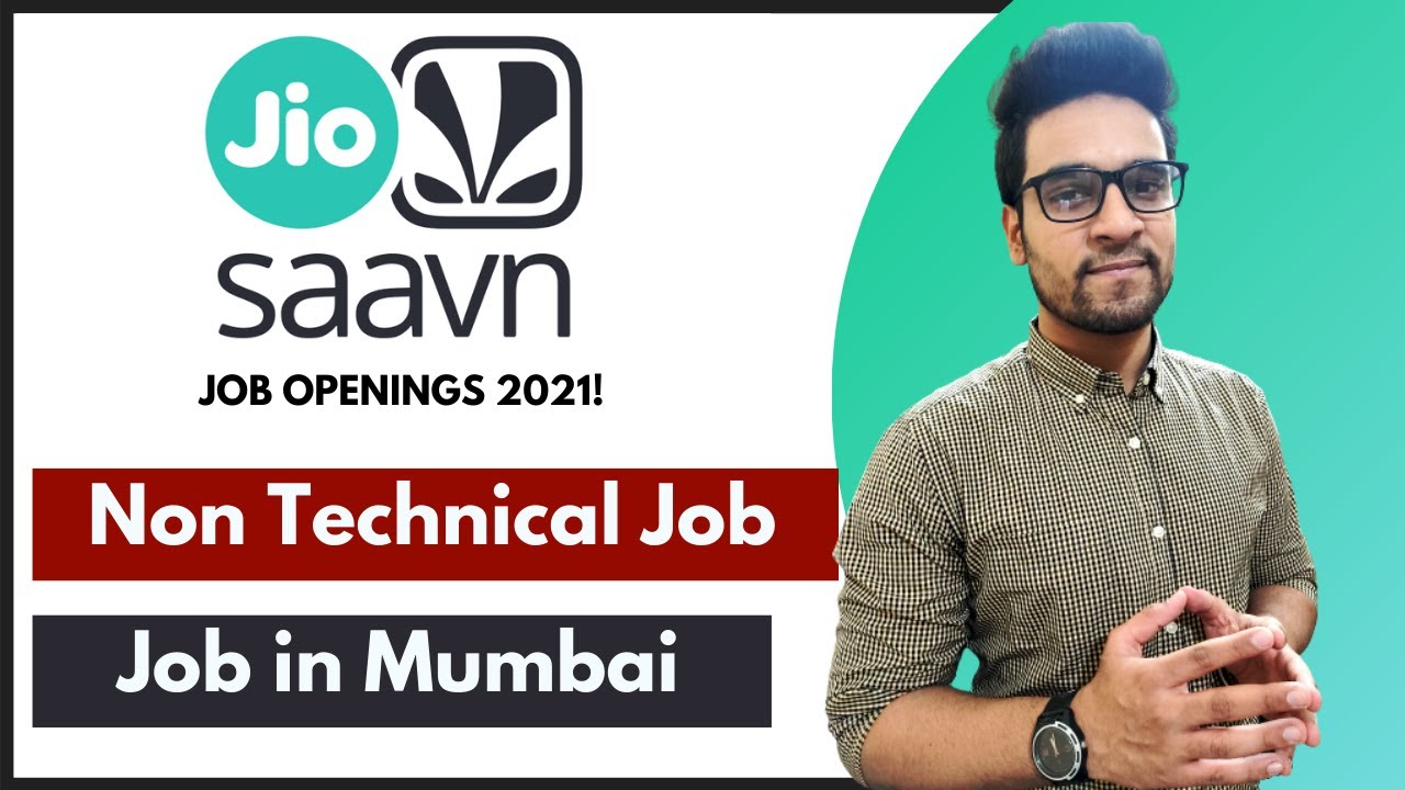 Job In Jio Saavn | Non Technical Job | Job For Experience In Mumbai