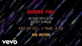 Miley Cyrus - Adore You (Karaoke)
