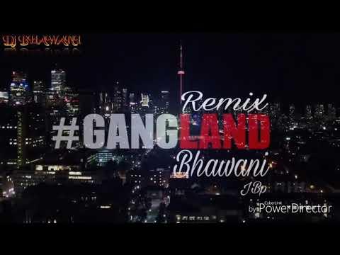GANGLAND (Full song) Dj Bhawani Group 7804063587.7024078431 Jbp
