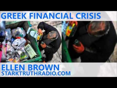 Greek Financial Crisis - Ellen Brown