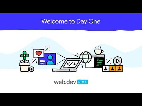 web.dev LIVE 2020: Day One