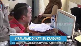 Viral Anak Diikat Ibu Kandung | REDAKSI MALAM (23/010/20)