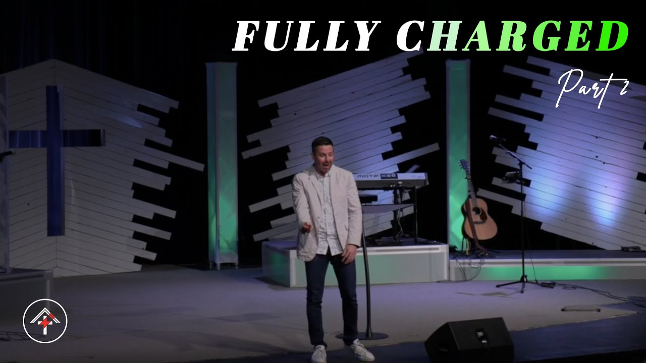 Fully Charged | Part 2