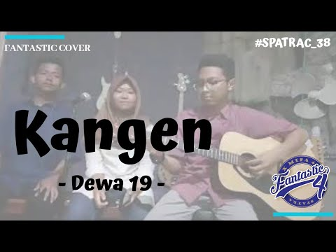 Kangen - Dewa 19 – Cover by Meidinda ft Anfaudin & Agum #SPATRAC_38 X MIPA 4