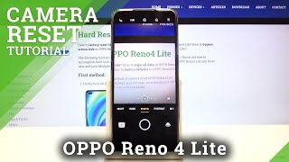 How to Reset Camera Settings in OPPO Reno 4 Lite – Set Default Camera Options