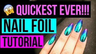 QUICKEST NAIL FOIL TUTORIAL EVER! | OIL SLICK MIRROR METALLIC GRADIENT NAIL FOIL ART