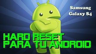como quitar contrasea y virus a samsung s4    hard reset a samsung s4