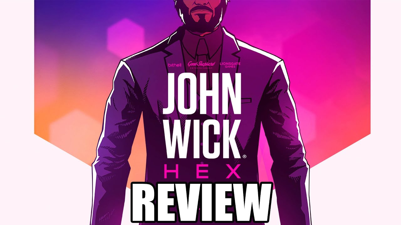 John Wick Hex Review - The Final Verdict (Video Game Video Review)