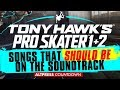 Tony Hawk Pro Skater: 13 Songs That SHOULD Be On The Soundtrack