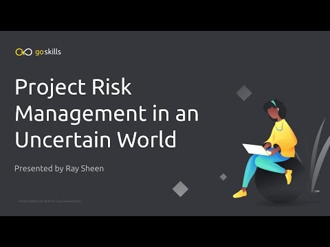 Project Risk Management in an Uncertain World