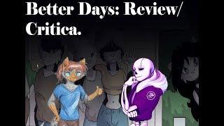 Critica A Better Days